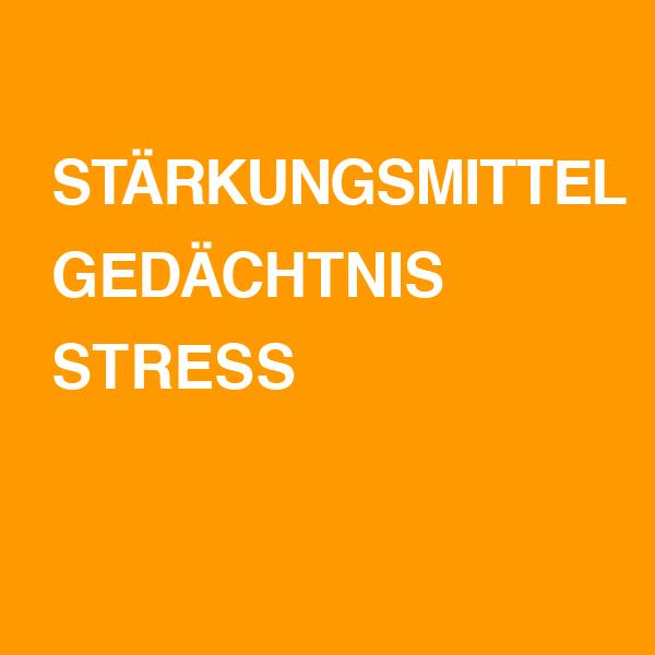 Stärkungsmittel / Gedächtnis / Stress