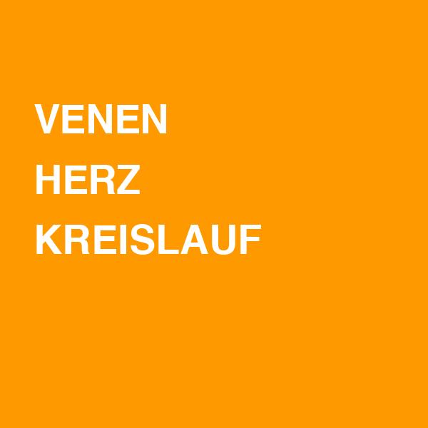 Venen / Herz / Kreislauf